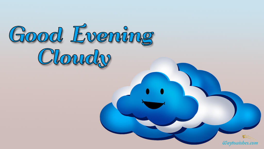 Good Evening Cloudy Images