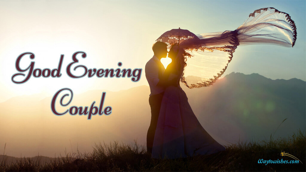 Good Evening Couple