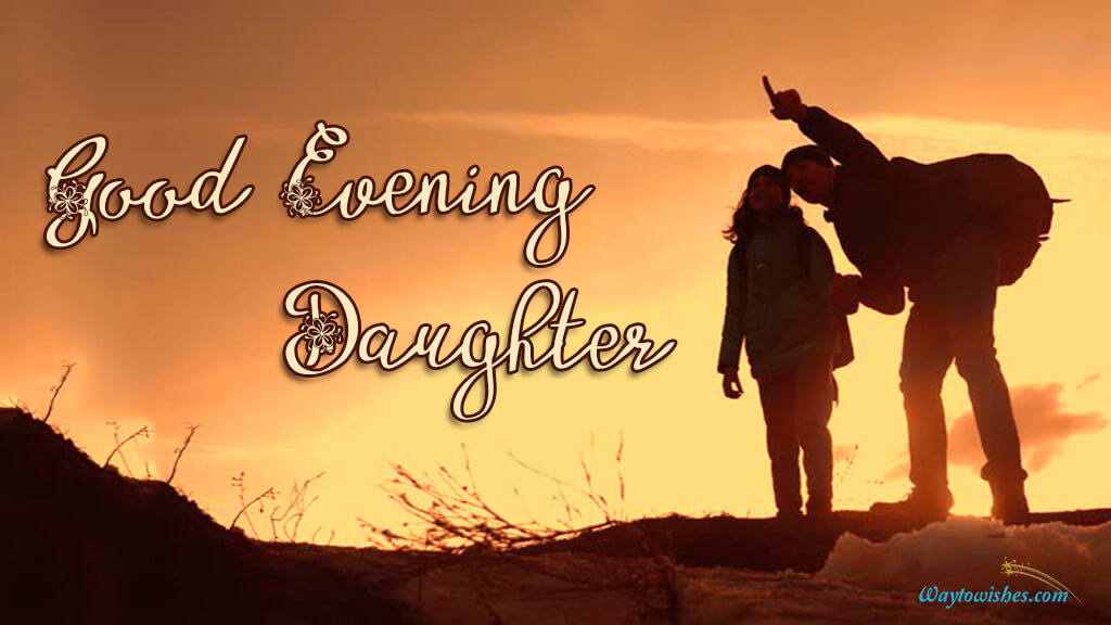 Good Evening Daughter