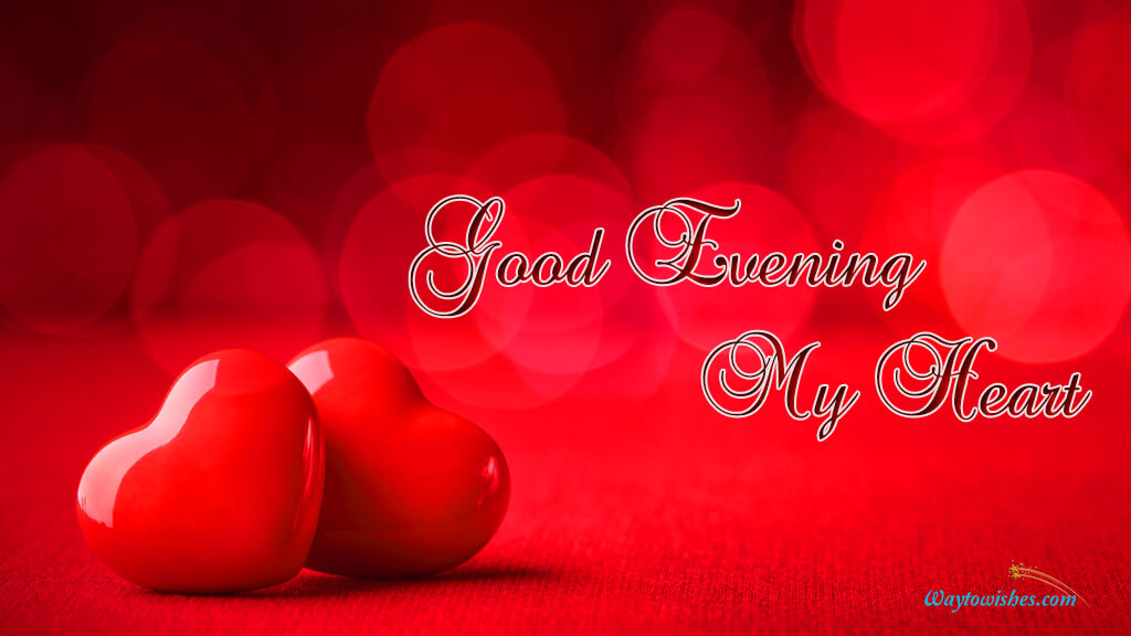 Good Evening My Heart