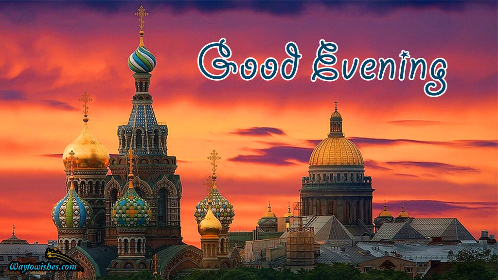 Good Evening Russia