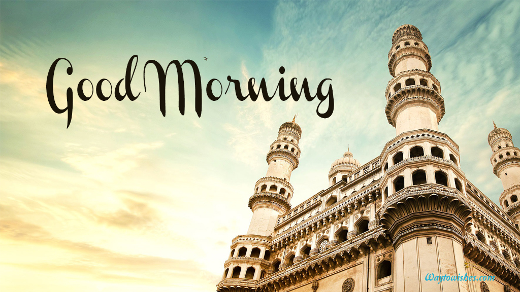 Good Morning Hyderabad