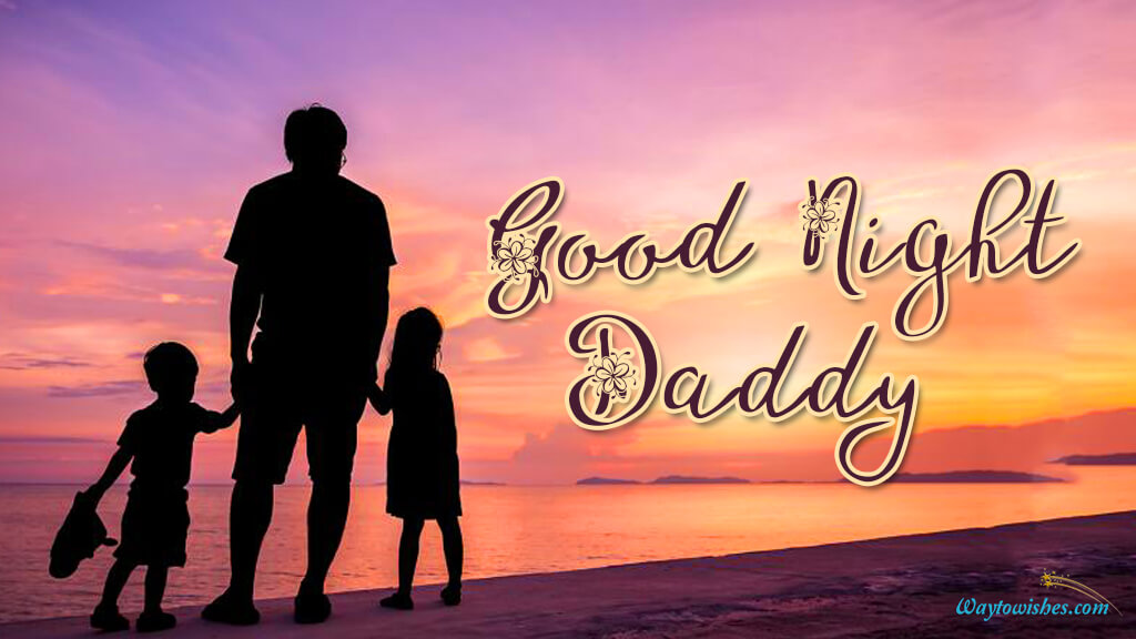 Good Night Daddy