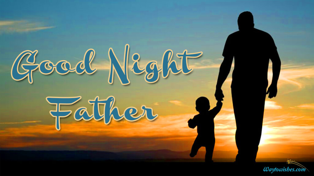 Good Night Father