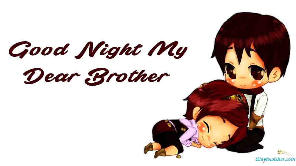 Good Night My Dear Brother