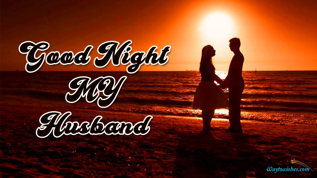 Good Night My Husband