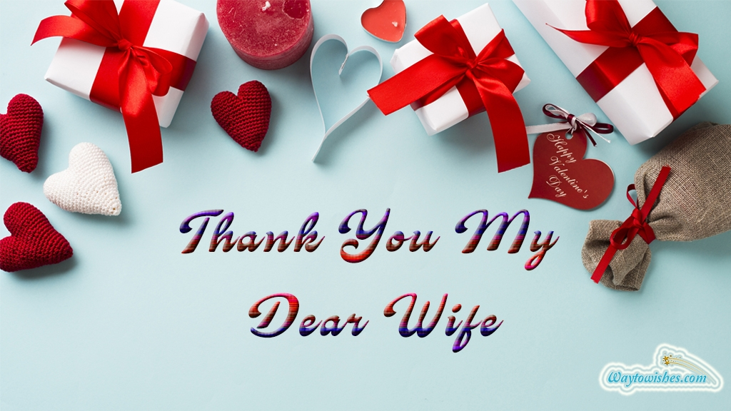 Thank You My Dear Wife