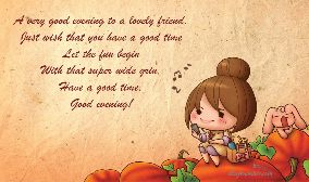 A very good evening to a lovely friend