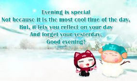 Evening is special Not because