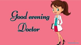 Good Evening Doctor
