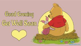Good Evening Get Well Soon