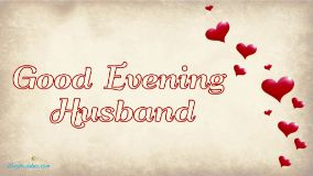 Good Evening Husband