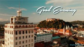 Good Evening Ljubljana