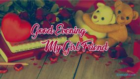 Good Evening My Girlfriend