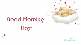 Good Morning Dost