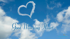 Good Morning Heart