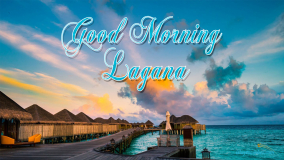 Good Morning Lagana