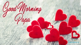 Good Morning Papa