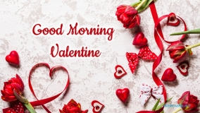 Good Morning Valentine