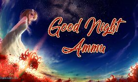 Good Night Ammu