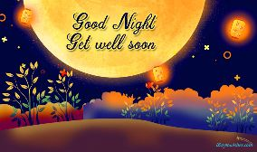 Good Night Get Well Soon
