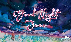 Good Night Janu