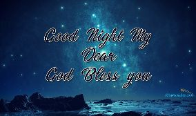 Good Night My Dear God Bless You