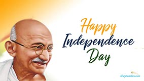 Happy Independence Day Mahatma Gandhi