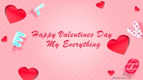 happy valentines day to my everything