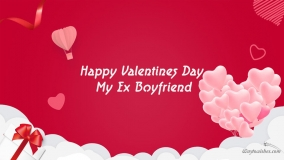 happy valentines day to my ex boyfriend