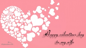 Happy Valentines Day To My Wife