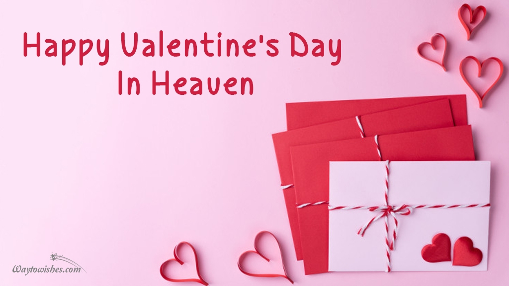 happy valentines day in heaven