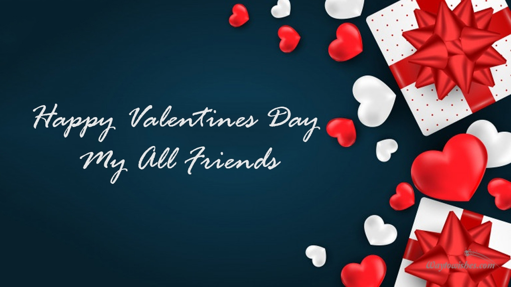 Happy Valentines Day My All Friends